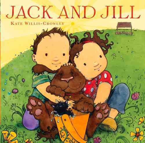 Jack and Jill By Willis-crowley, Kate